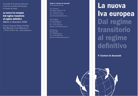 La Nuova Iva Europea. Dal Regime Transitorio Al Regime Definitivo