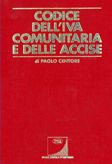 CODICE DELL'IVA COMUNITARIA E DELLE ACCISE