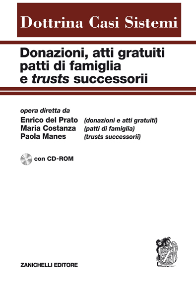 DONAZIONI, ATTI GRATUITI, PATTI DI FAMIGLIA E TRUST SUCCESSORI 2010