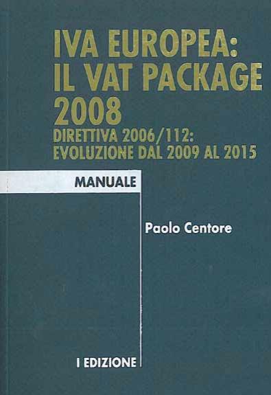 MANUALE IVA EUROPEA IL VAT PACKAGE 2008