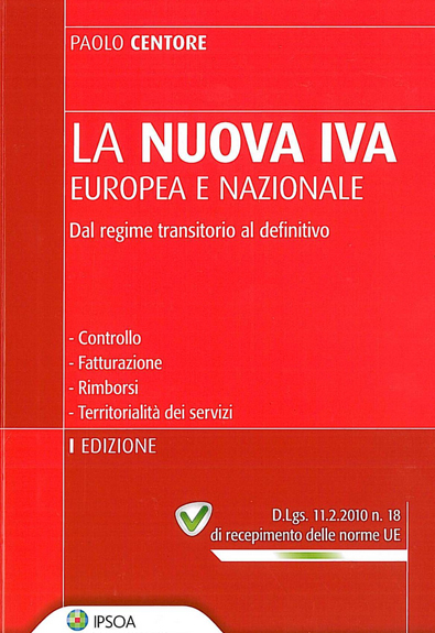 LA NUOVA IVA EUROPEA E NAZIONALE