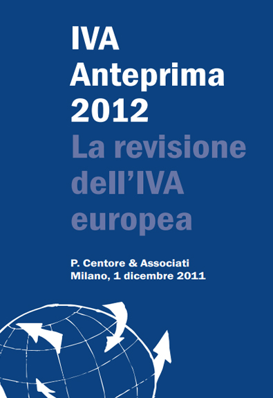 IVA Anteprima 2012 La Revisione Dell'IVA Europea